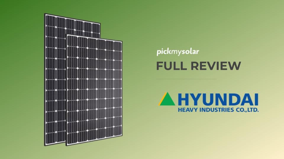 Hyundai Solar Panels Review
