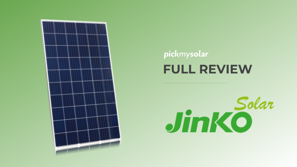 A Full Review of JinkoSolar's Solar Panels