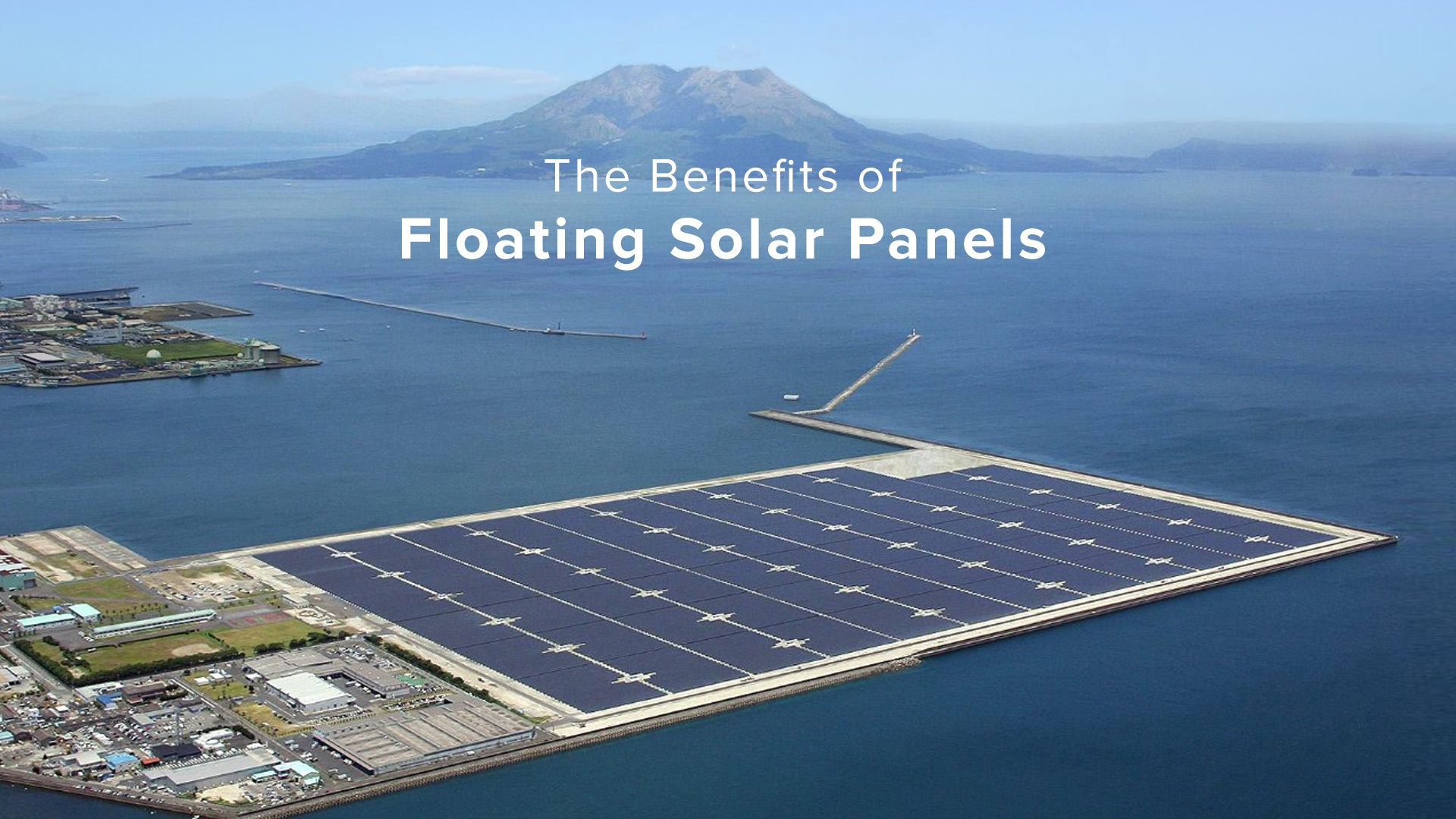 The benefits of floating solar panels for Benefits of going solar