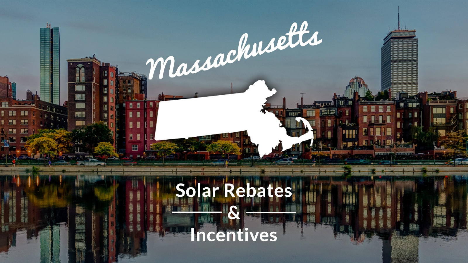 Massachusetts Solar Rebates and Incentives
