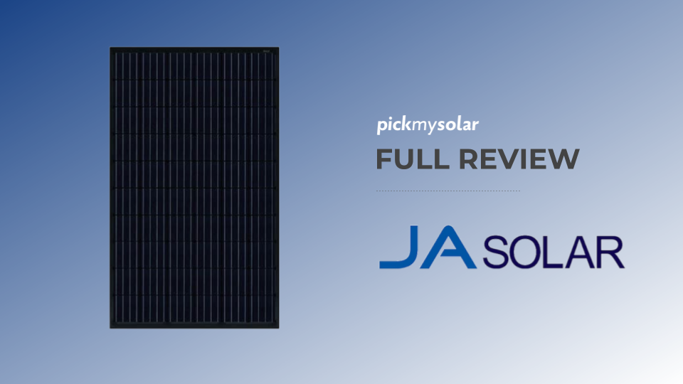 Complete Review of JA Solar Panel Products