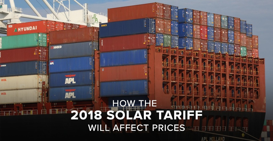How the 2018 Solar Tariff will Affect Prices