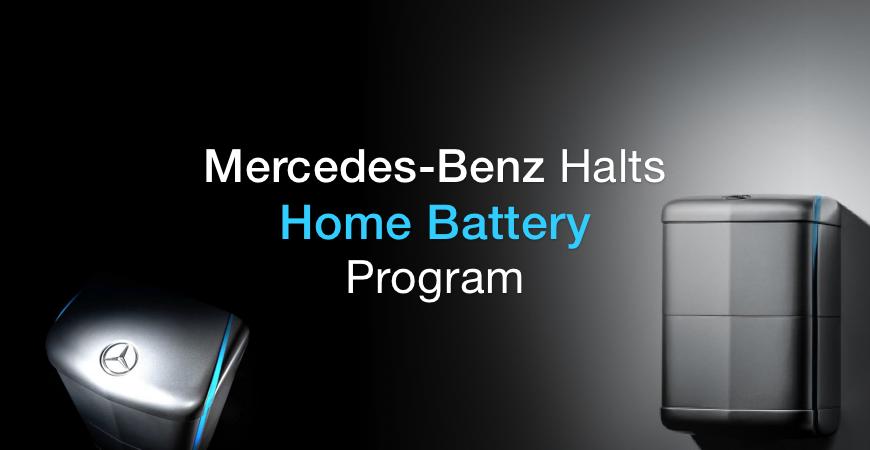 Mercedes-Benz halts home battery program
