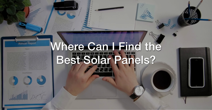 Where can I find the best solar panels for purchase?
