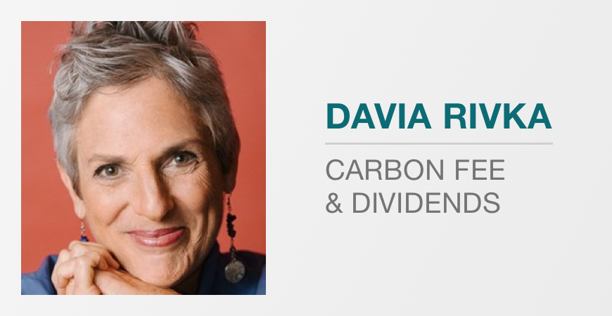 Carbon fee and dividend with Davia Rivka