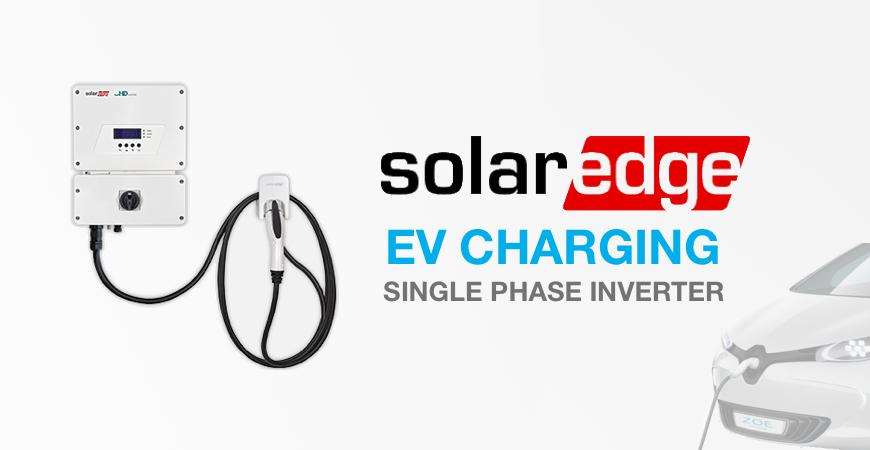 SolarEdge EV Charging single phase inverter