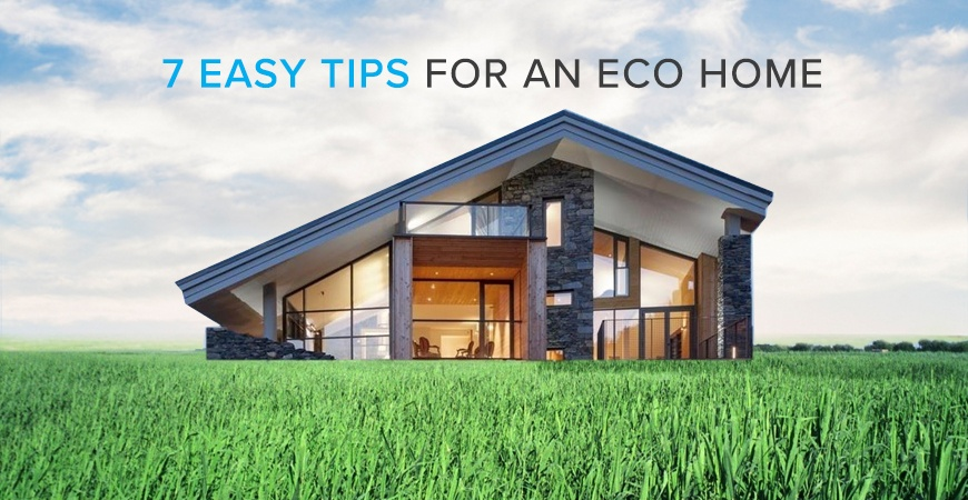 7 Tips for an Eco Home