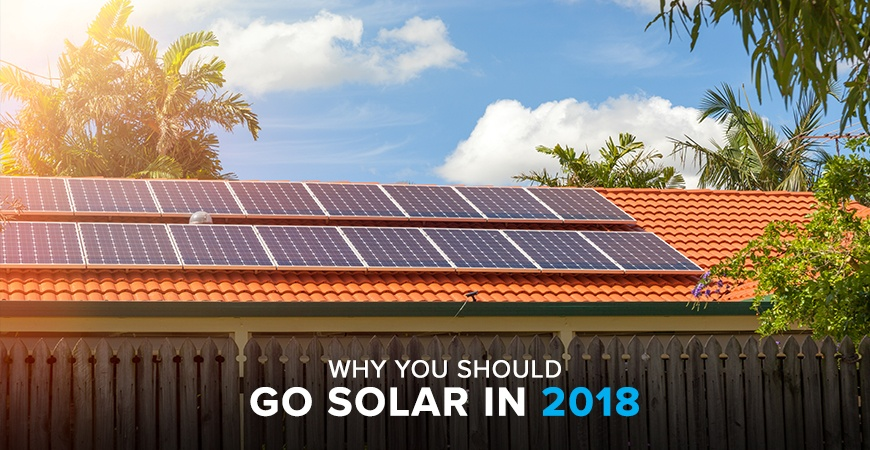 Reasons to Go Solar in 2018