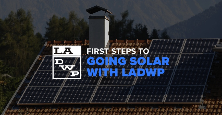 How to Go Solar if You Live in LADWP Area