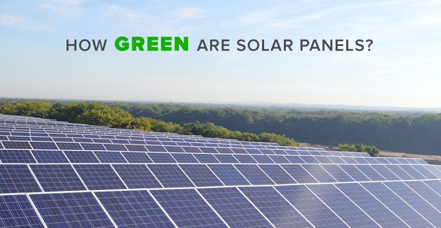 How Green are Solar Panels?