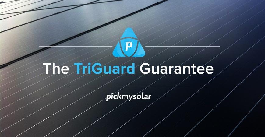 TriGuard Guarantee Pick My Solar