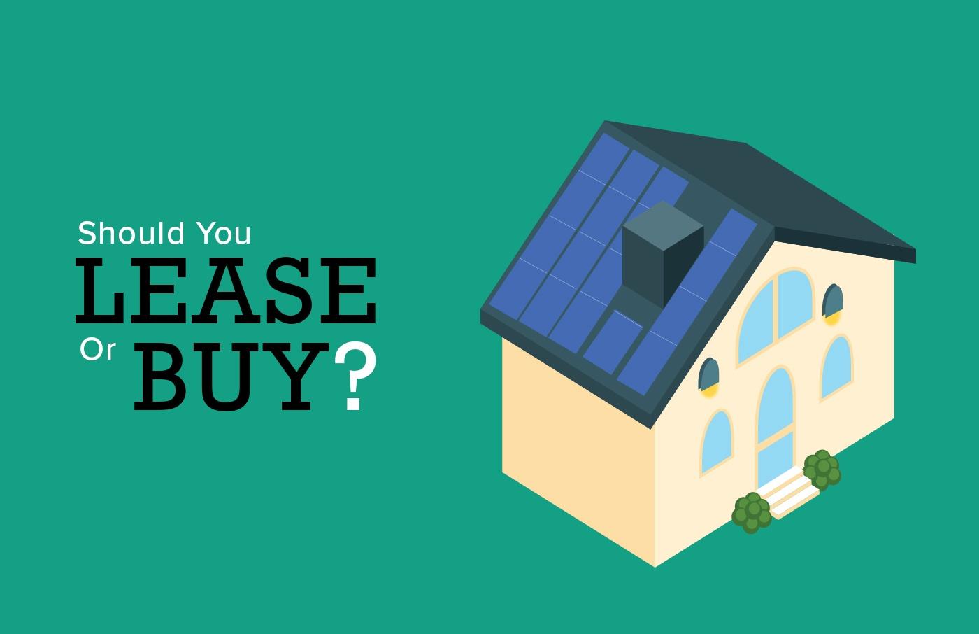 Solar Borrowing 101 Lease Vs Purchase
