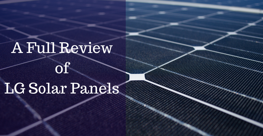 A Review Of Lg Solar Panels When Brand Name Does Matter