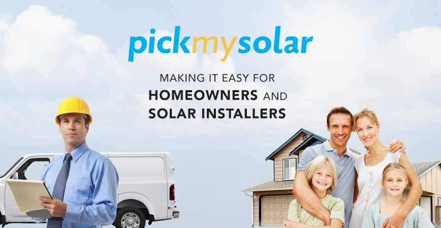 Pick My Solar Makes It Easy For Both Solar Installers and Homeowners