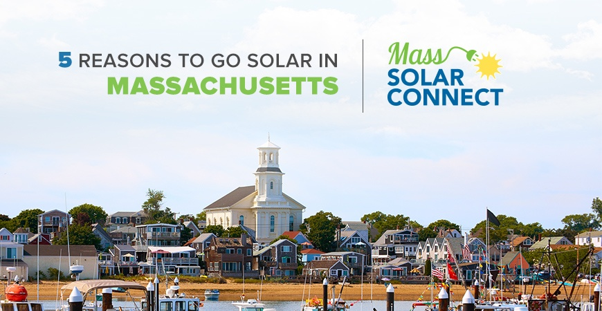 5 Reasons to Go Solar in Massachusetts