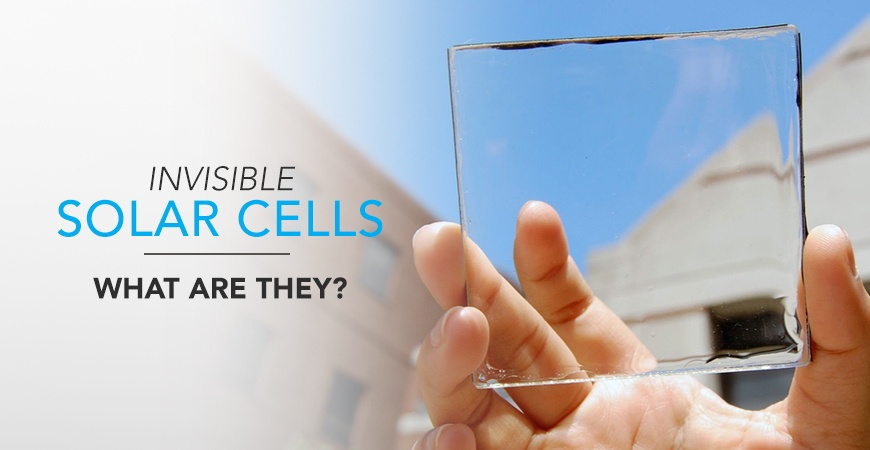 Invisible Solar Cells - What Are They?
