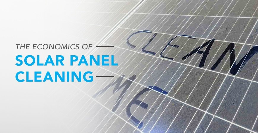 The Economics Of Cleaning Solar Panels