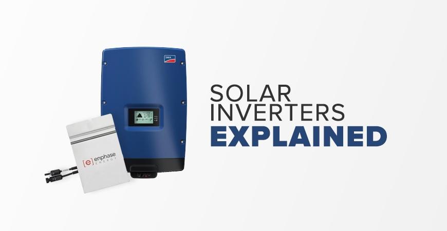 Solar Inverters Explained: String Inverters, Micro-Inverters