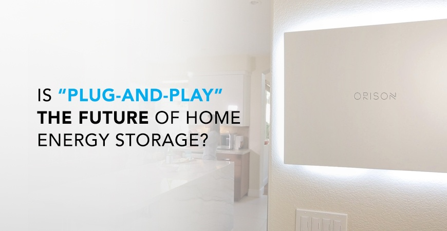"""Will """"Plug-and-Play"""" Technology Revolutionize Home Battery"""
