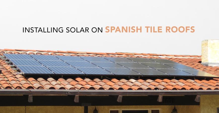 Installing solar on spanish tile roofs for Spanish tile roofs