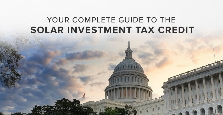 Your Complete Guide to the Solar Investment Tax Credit